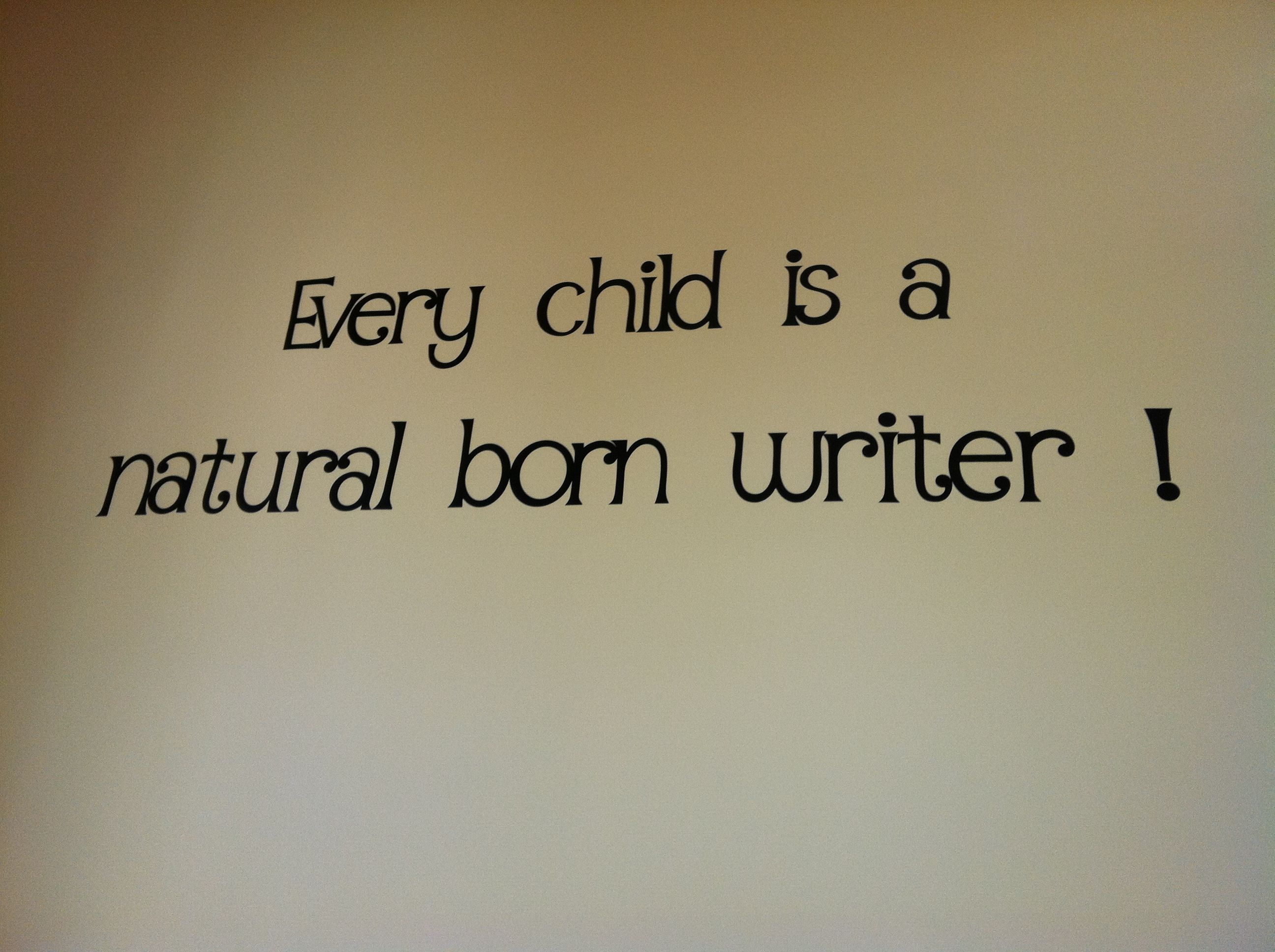Author Quote Carole Marsh Every Child Is A Natural Born Writer Famous Author Quotes Author Quotes Writing Quotes