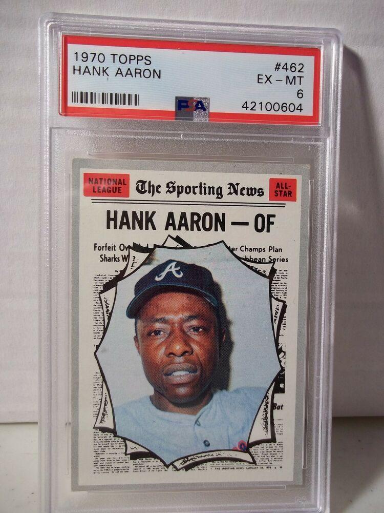 1970 topps hank aaron psa exmt 6 baseball card 462 mlb