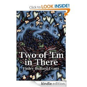 Two of 'Em in There: A Southern Writer's Journey to and Through the First Year of Twin Motherhood