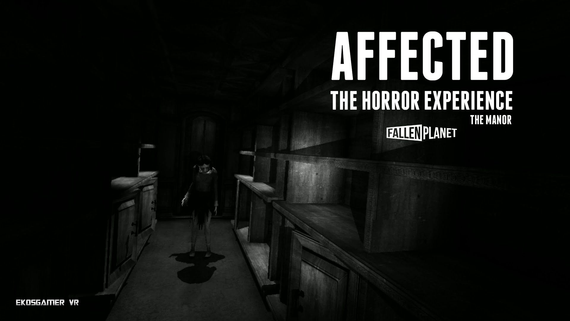 AFFECTED: The Horror Experience - The Manor - Oculus Rift