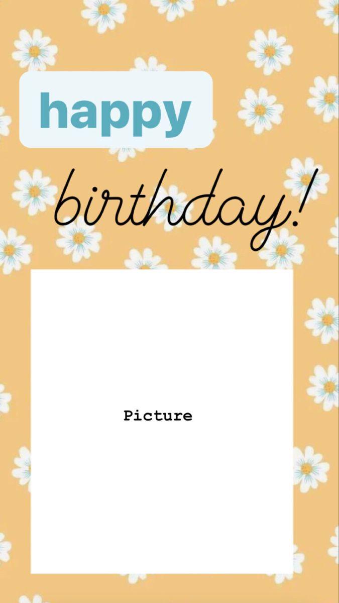 Happy Birthday Instagram Story Template Di 2020 Kartu Ulang Tahun Bingkai Foto Pengeditan Foto
