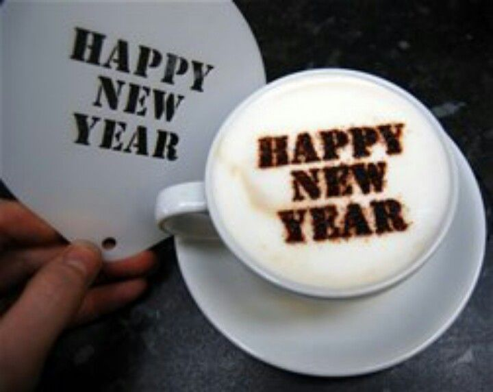 Happy New Year Fellow Coffee Lovers Drink Coffee To Your Hearts Delight They Even Say It S Good For Your Heart Coffee Stencils Coffee Recipes Coffee Party