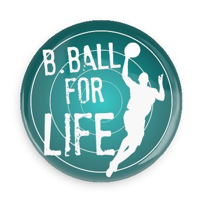 Funny Buttons Custom Buttons Promotional Badges Basketball Sports Pins Wacky Buttons Basket Ball For Life Funny Buttons Custom Buttons Sports