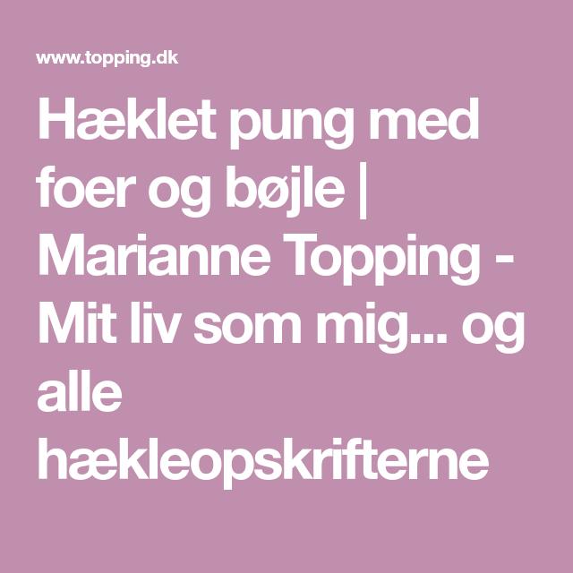 Haeklet Pung Med Foer Og Bojle Marianne Topping Mit Liv Som Mig Og Alle Haekleopskrifterne Haeklet Pung Pung Bojle