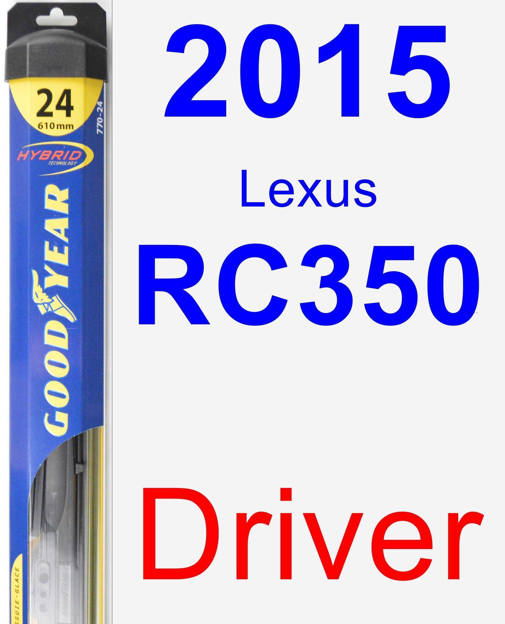 Driver Wiper Blade for 2015 Lexus RC350 - Hybrid