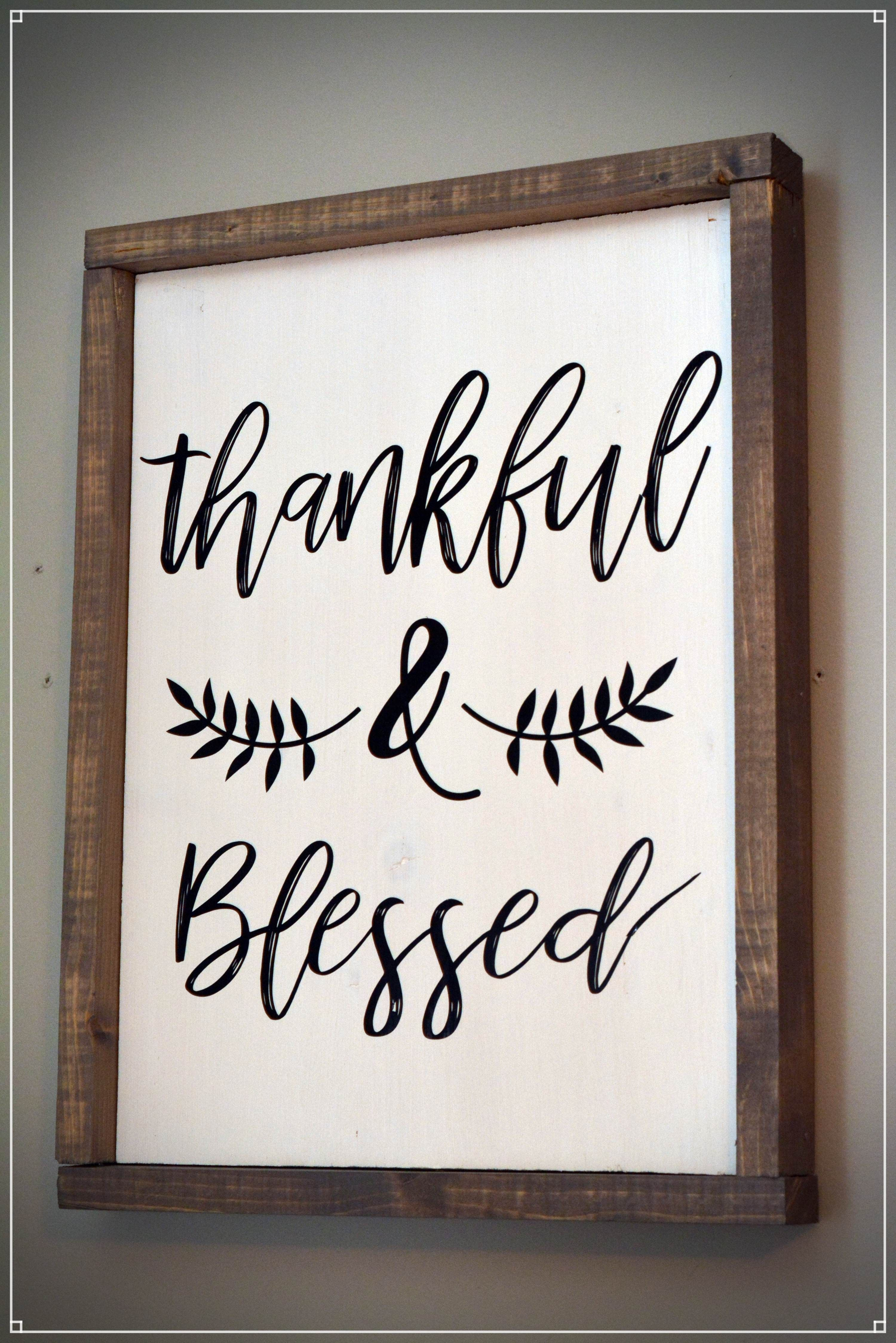 Thankful and Blessed Wood Sign WoodSign FramedSign