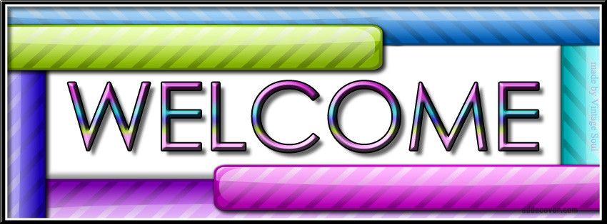 Welcome Facebook Cover Facebook Cover Welcome Cover
