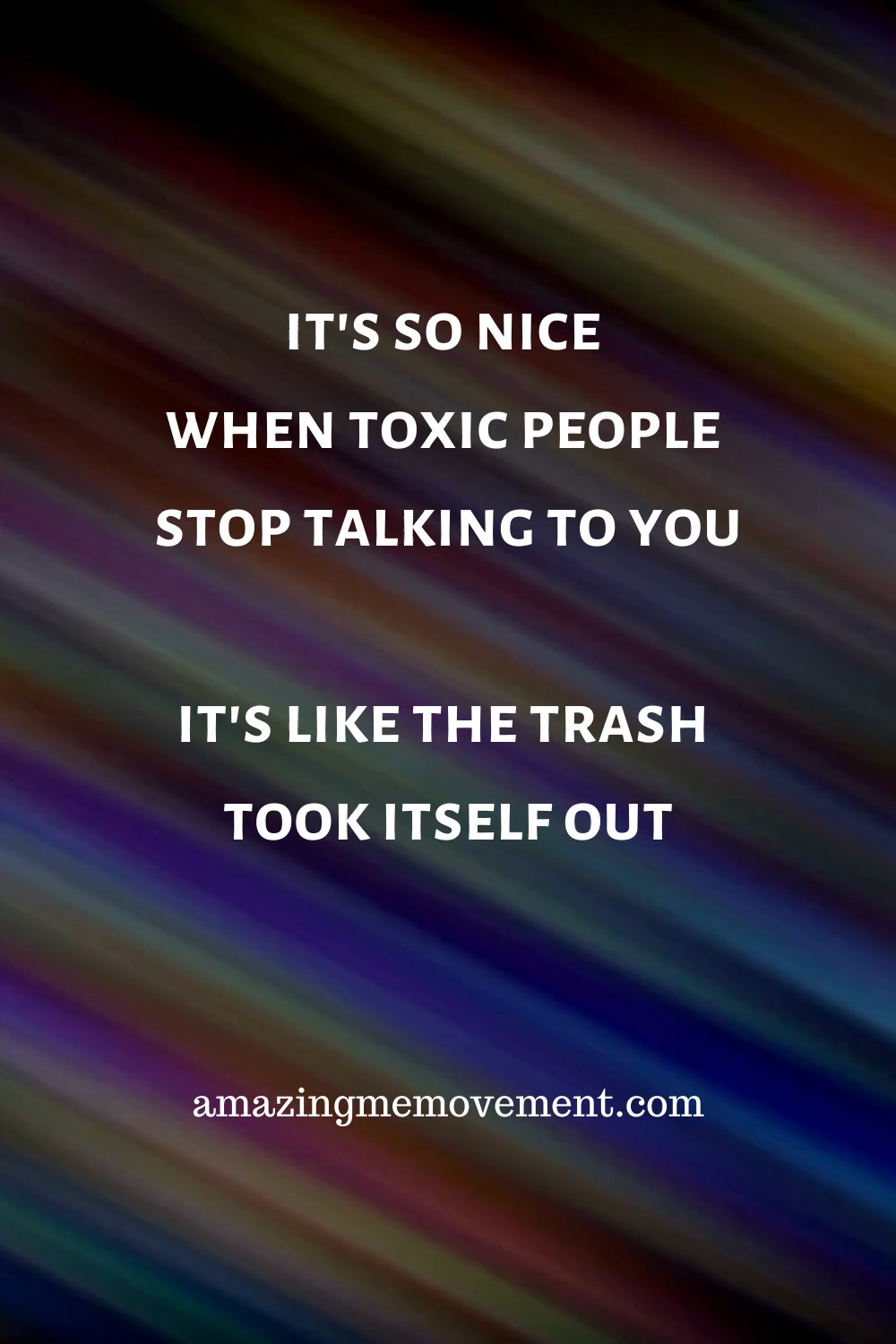 9 Toxic Things to Dump Right Now if You Want to Be Happy