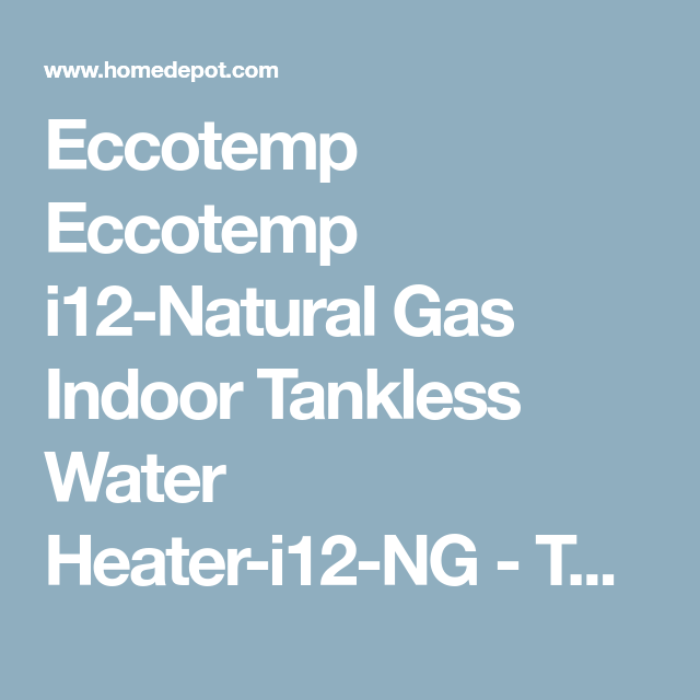 eccotemp i12-natural gas indoor tankless water heater | camper