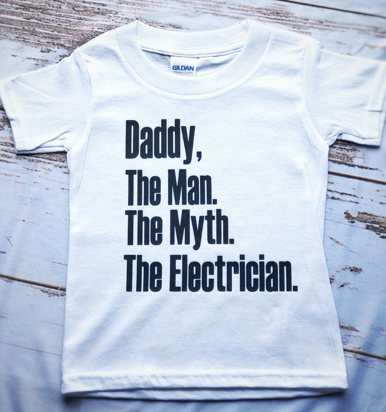 Daddy, The Man, The Myth, The Legend, Electrician Version. Father's Day Shirts, dad shirts, papa shirts, toddler shirts, electrician shirts #papashirts