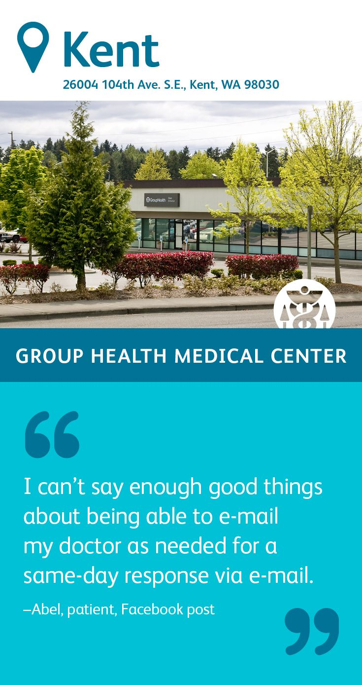 The Group Health Kent Medical Center specializes in ...