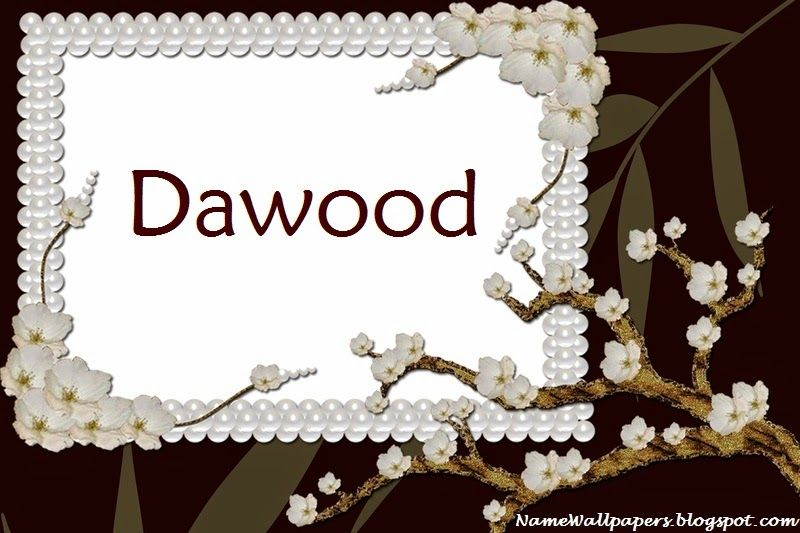 Dawood Name Wallpapers Dawood ~ Name Wallpaper Urdu Name