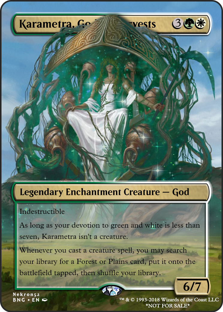 Karametra, God of Harvests If there is a card you would like to see let me know.