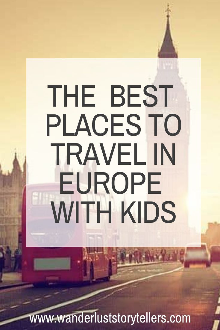12 Of the Absolute Best Places to Travel in Europe With Kids #holidaytrip