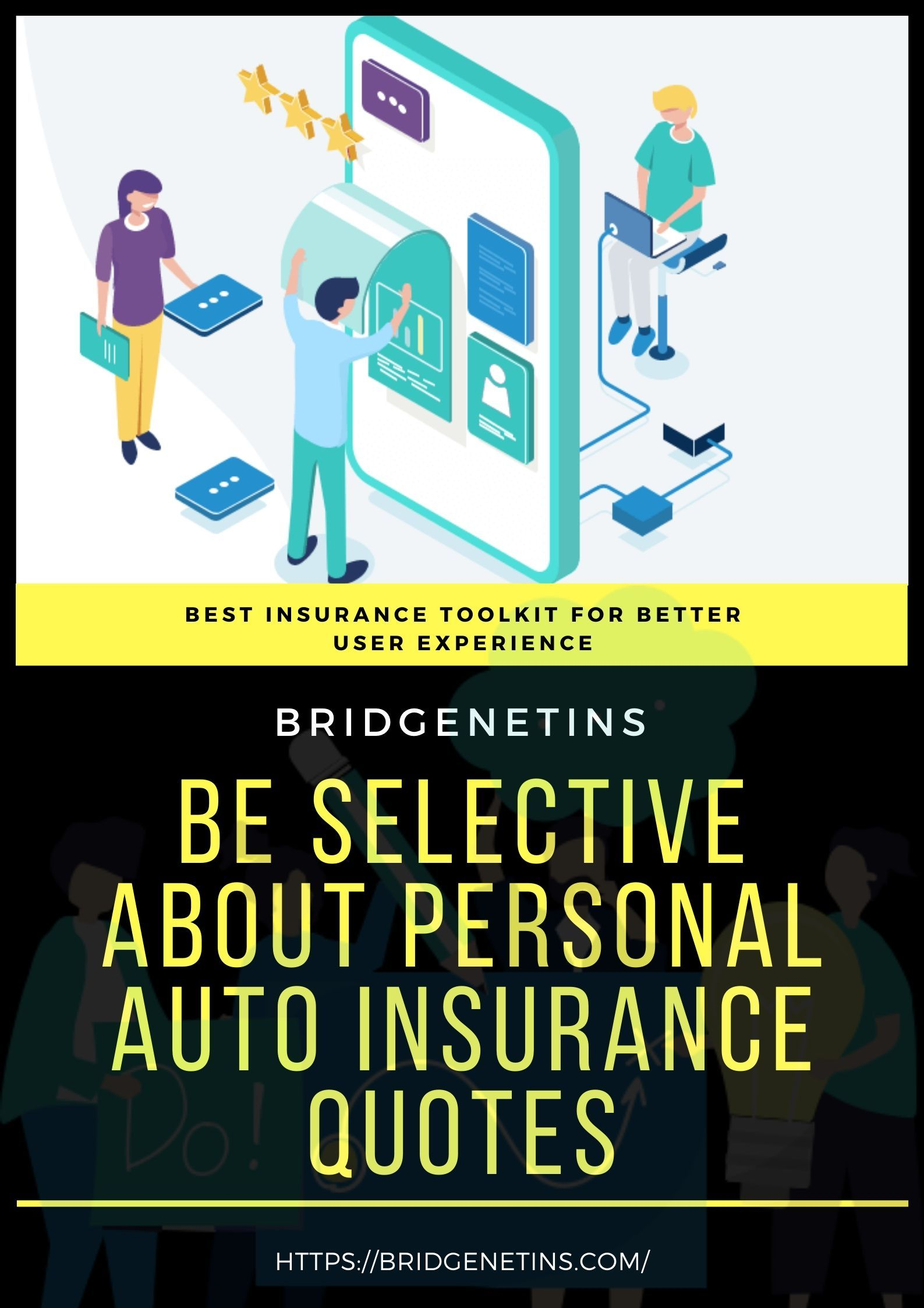 Be selective about personal auto insurance quotes in 2020