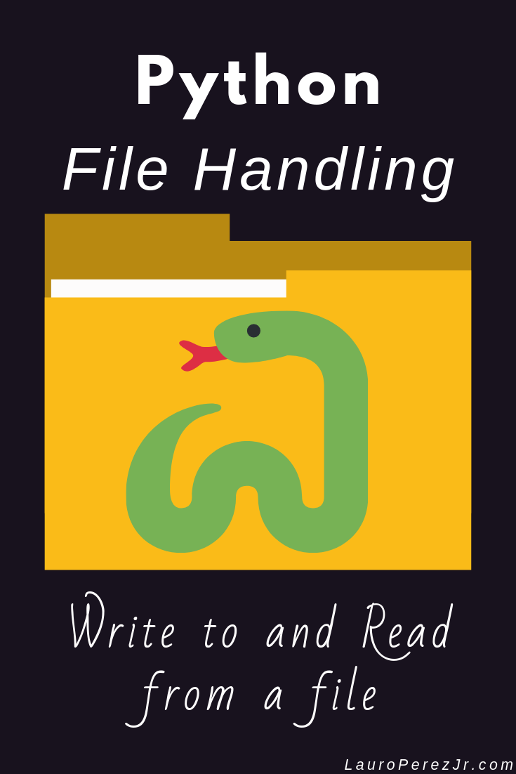 Python Write To Text File and Read From File Tutorial