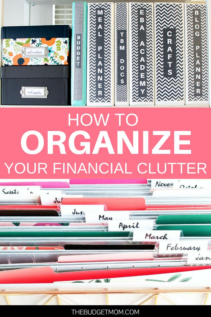 How to Organize Your Financial Clutter