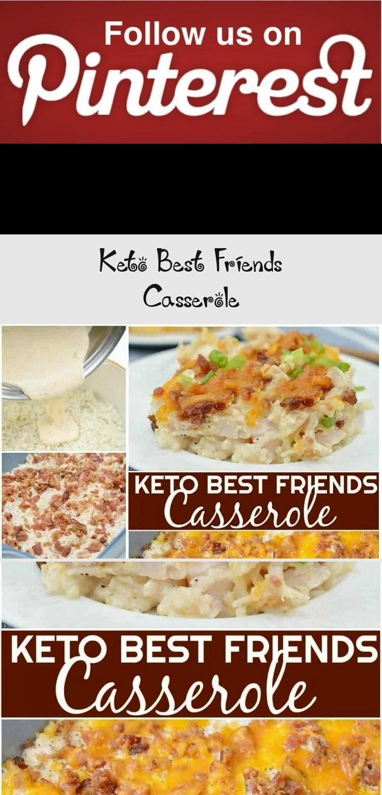 Best Friends Casserole is one of those keto make ahead meals that is perfect for meal prep intentional leftovers pot lucks or school functions Adapted from a traditional...