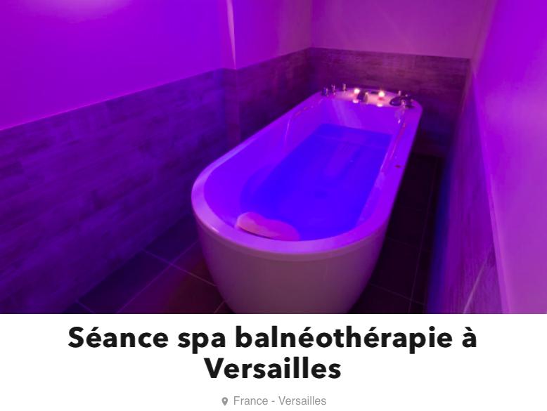 Soin Spa Balneotherapie Yvelines Versailles Quefaireaparis