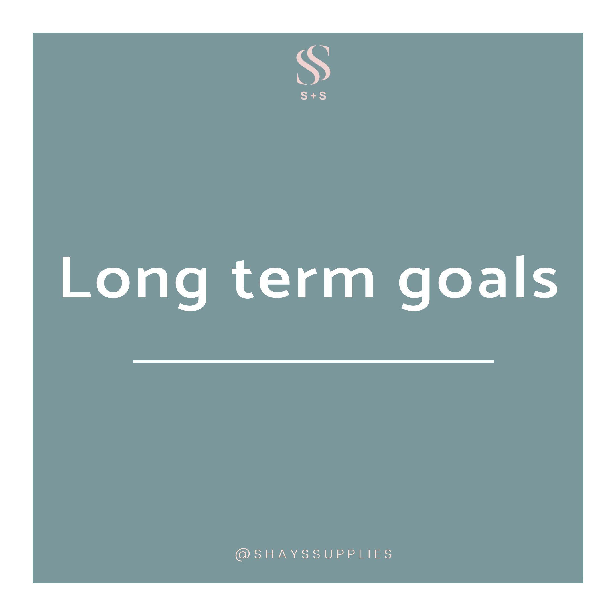 Long Term Goals in 2020 Goals, Long term goals, Term
