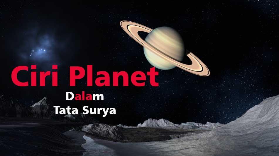 Ciri Planet D Penjelasan Secara Lengkap Mengenai Ciri Planet