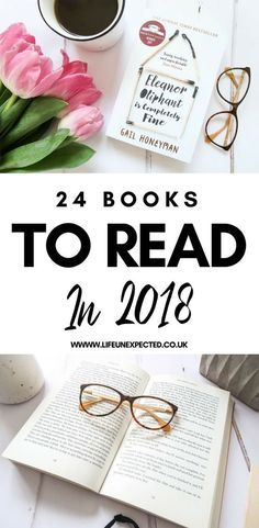 24 Books To Read In 2018 | Tops Books To Read In 2018 | Books To Read This Year | Books You Must Read In 2018 | Books For Your Reading List | Book Inspiration For 2018