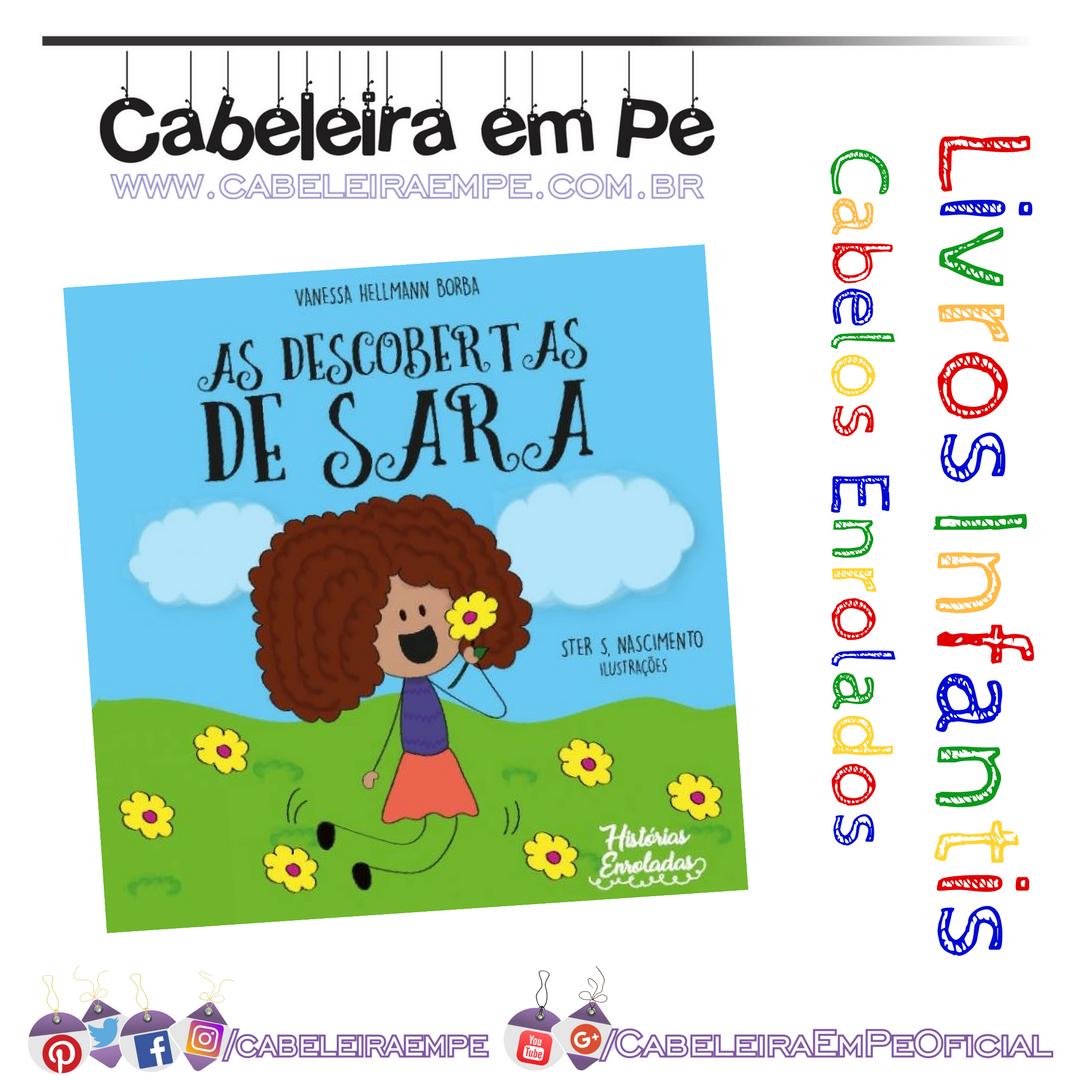 Livrinho infantil personagem de cabelo enrolado As Descobertas de Sara -  Vanessa Hellmann Borba 70026c373c085