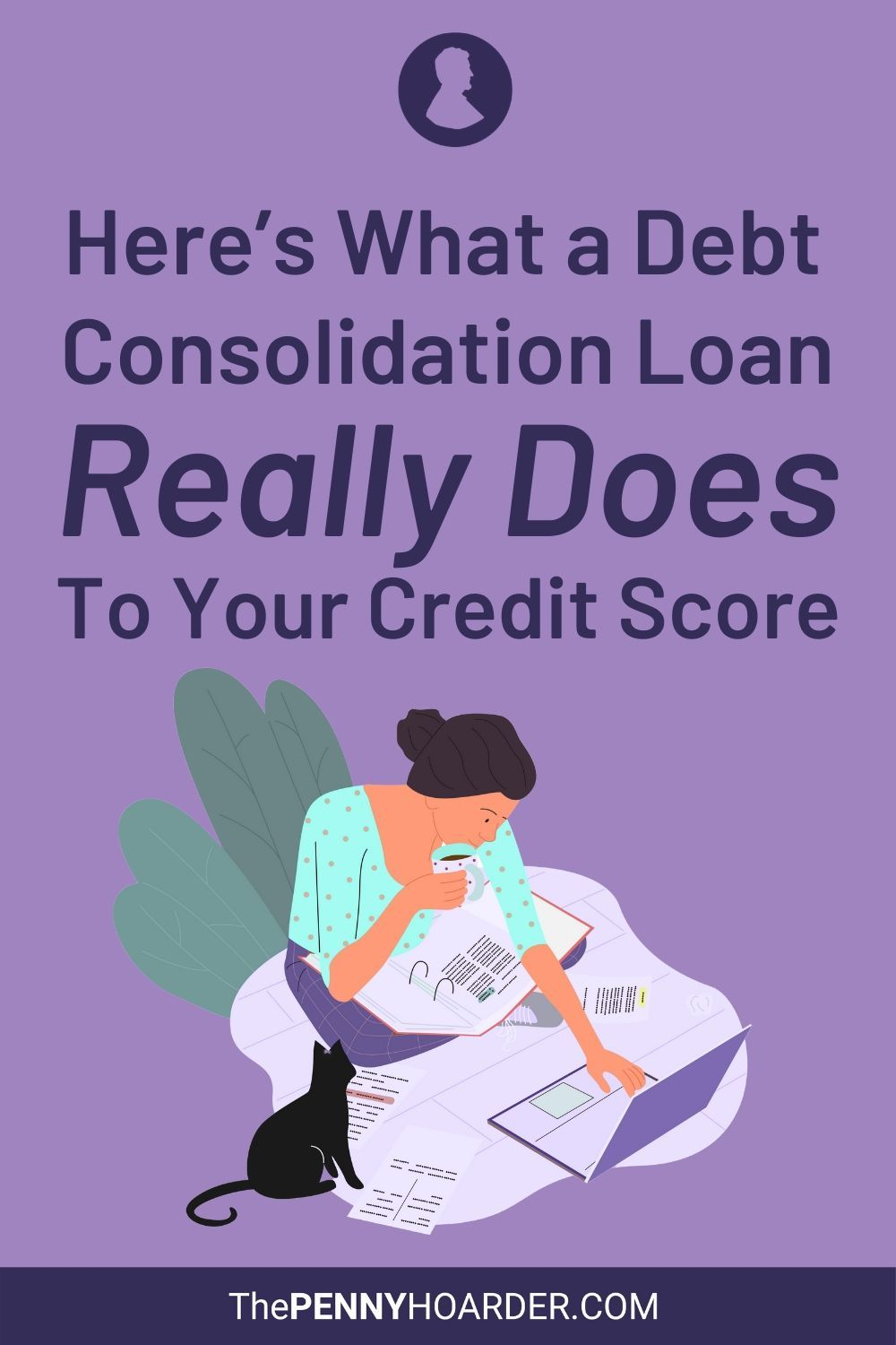 Here S What A Debt Consolidation Loan Really Does To Your Credit Score In 2020 Credit Score Debt Consolidation Loans Loan Consolidation