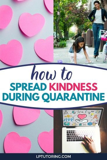 Photo of How to Spread Kindness During Quarantine