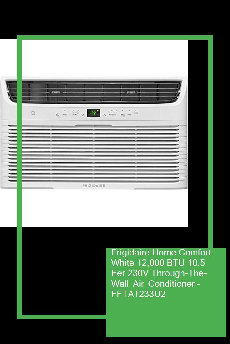 Frigidaire Home Comfort White 12 000 Btu 10 5 Eer 230v Through The