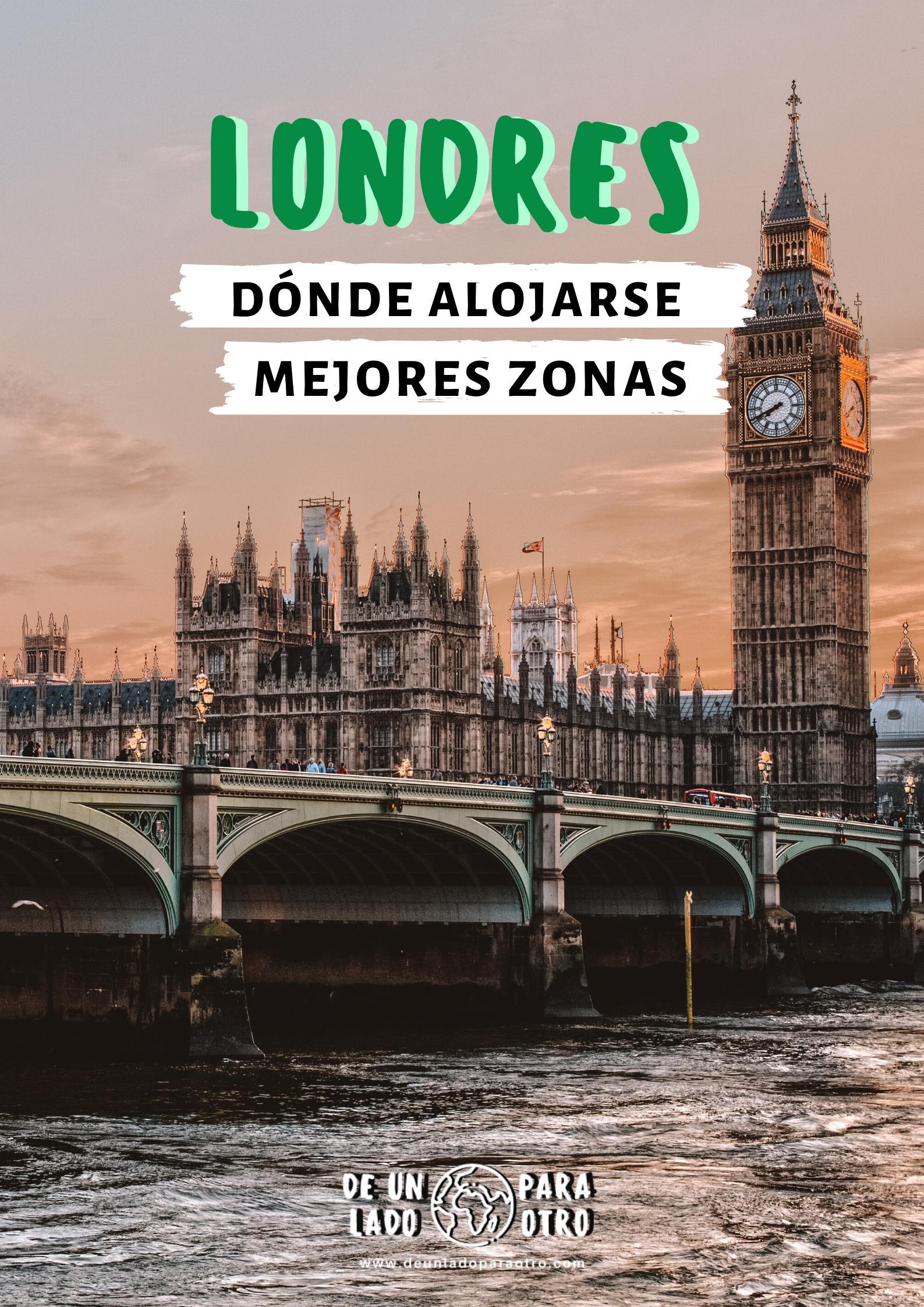 Dónde Alojarse En Londres Mejores Zonas Y Hoteles En 2020 Viajes A Londres Viaje A Europa Gatwick