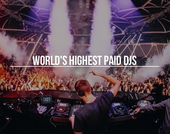 World S Highest Paid Djs Interesting And Or Useful Las Vegas