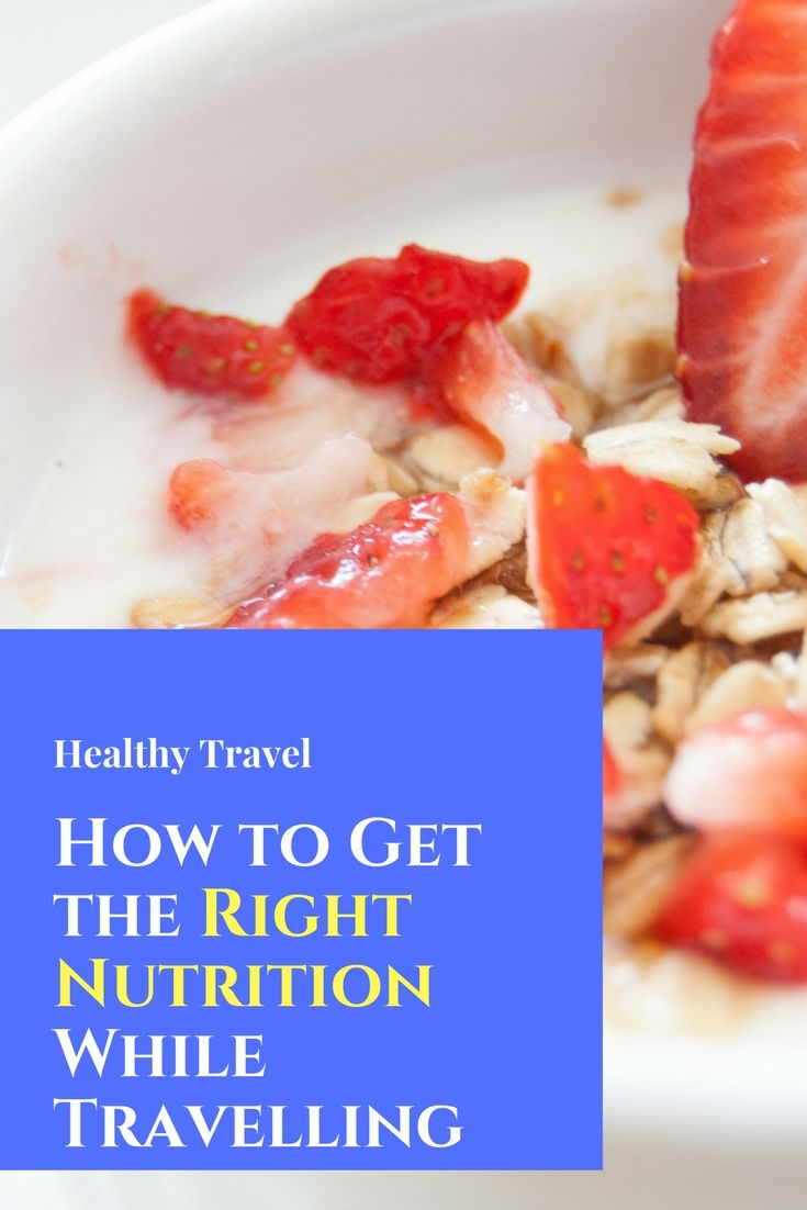 How to eat healthy while travelling long term ccuart Gallery
