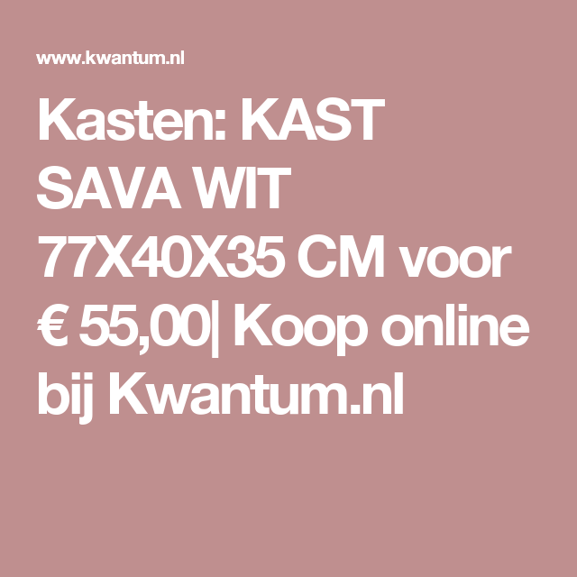 Kasten Kast Sava Wit 77x40x35 Cm Voor 5500 Koop Online
