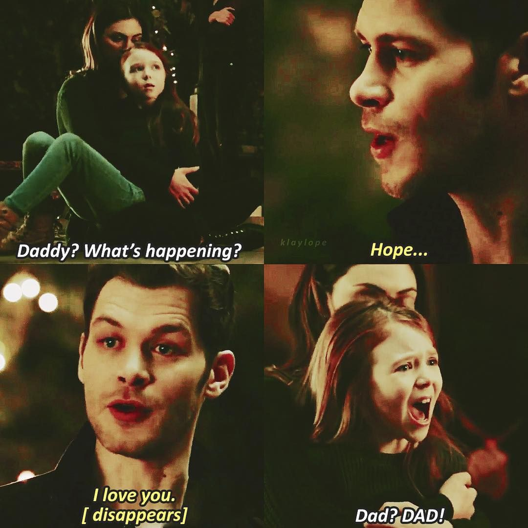 Klaus Mikaelson Quotes: #TO The Originals Hayley,Hope & Klaus, This Is A Spoiler