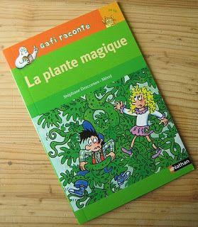 Gafi Raconte La Plante Magique Stephane Descornes Merel Editions Nathan Raconter Magique Jeunesse