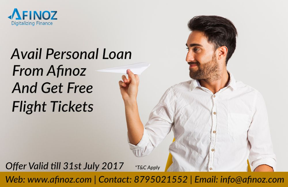 Get Your Personalloan Disbursed From Afinoz Enjoy Your Vacations By Availing Assured Free Airline Tickets On Your Loa Personal Loans Business Loans Loan