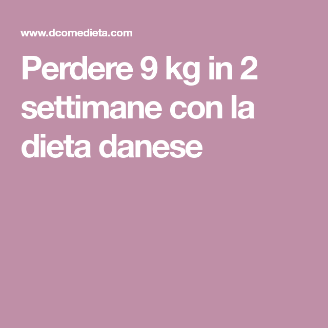 dieta 9 kg in 2 settimane