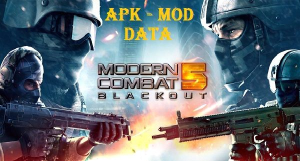 Modern Combat 5 Blackout Mod Apk Data Game Download Modern Combat 5 Esports Fps Mod Apk Mc5 Mod Apk Is A Latest Flagship Of Bigg Blackout Game Blackout Combat