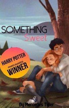 Something Sweet (Hinny Fanfiction) | HP | Hinny fanfiction