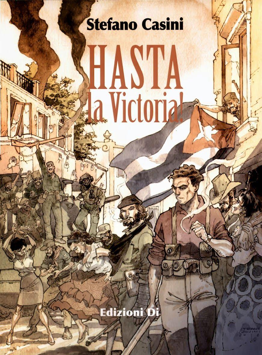 Cuba 1957. Hasta la victoria! (Italiano) Tapa dura – 11 oct 2006 de Stefano Casini