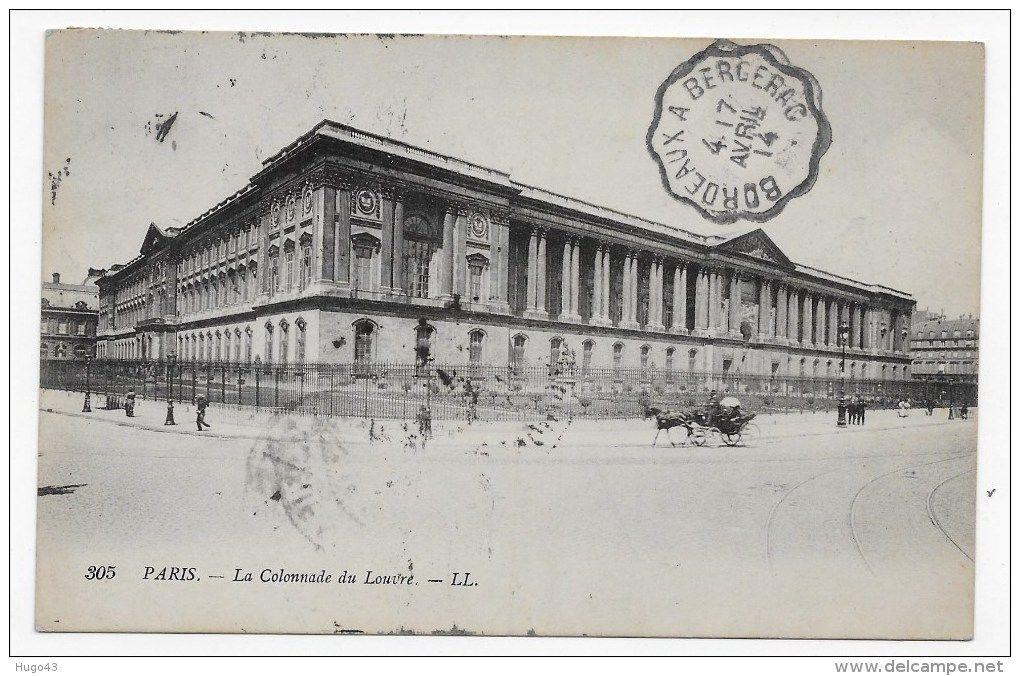 RECTO / VERSO) PARIS EN 1914 - N° 305 - COLONNADE DU LOUVRE - CACHET ...