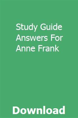 Study Guide Answers For Anne Frank pdf download full ...