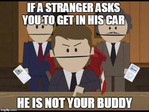 South Park Canadians stranger danger #strangerdanger