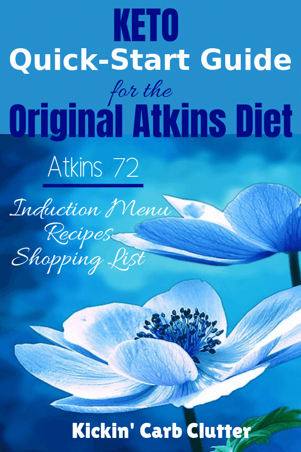 Keto Quick Start Guide To The Original Atkins Diet Atkins 72 Get An Induction Menu Recipes And A Shopping In 2020 Atkins Diet Atkins Atkins Diet Recipes Phase 1