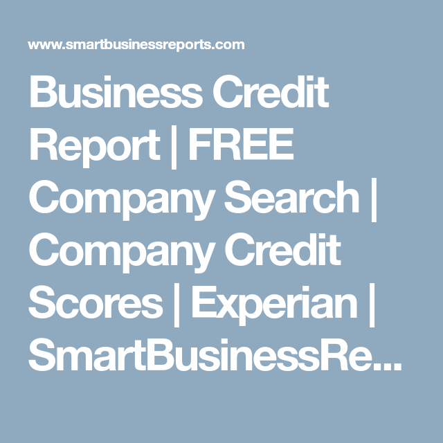 Business credit report free company search company credit scores business credit report free company search company credit scores experian smartbusinessreports reheart Choice Image