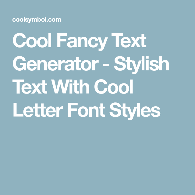 Cool Fancy Text Generator  Stylish Text With Cool Letter Font