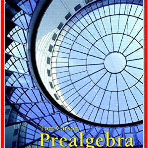 Prealgebra 4th Edition By Tom Carson PDF EBook ETextbook