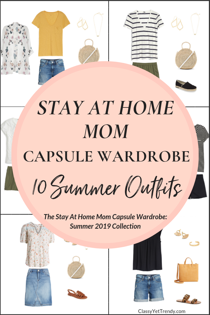 The Stay At Home Mom Summer 2019 Capsule Wardrobe Preview 10 Outfits - Classy Yet
