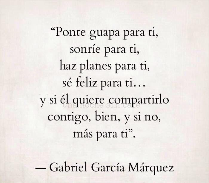 Gabriel Garcia Marquez Mas Quotes Pinterest Gabriel Garcia